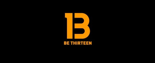Go To Be Thirteen