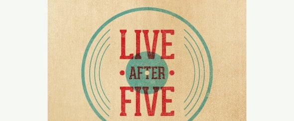 View Information about Live After Five