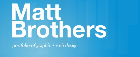 View Information about Matt Brothers