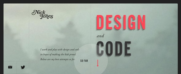 View Information about Nick Jones - Design and Code