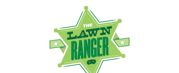 Go To The Lawn Ranger