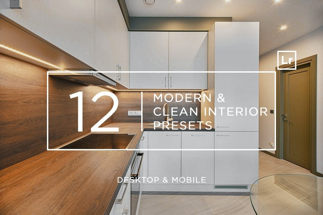 12 Modern & Clean Interior Lightroom Presets