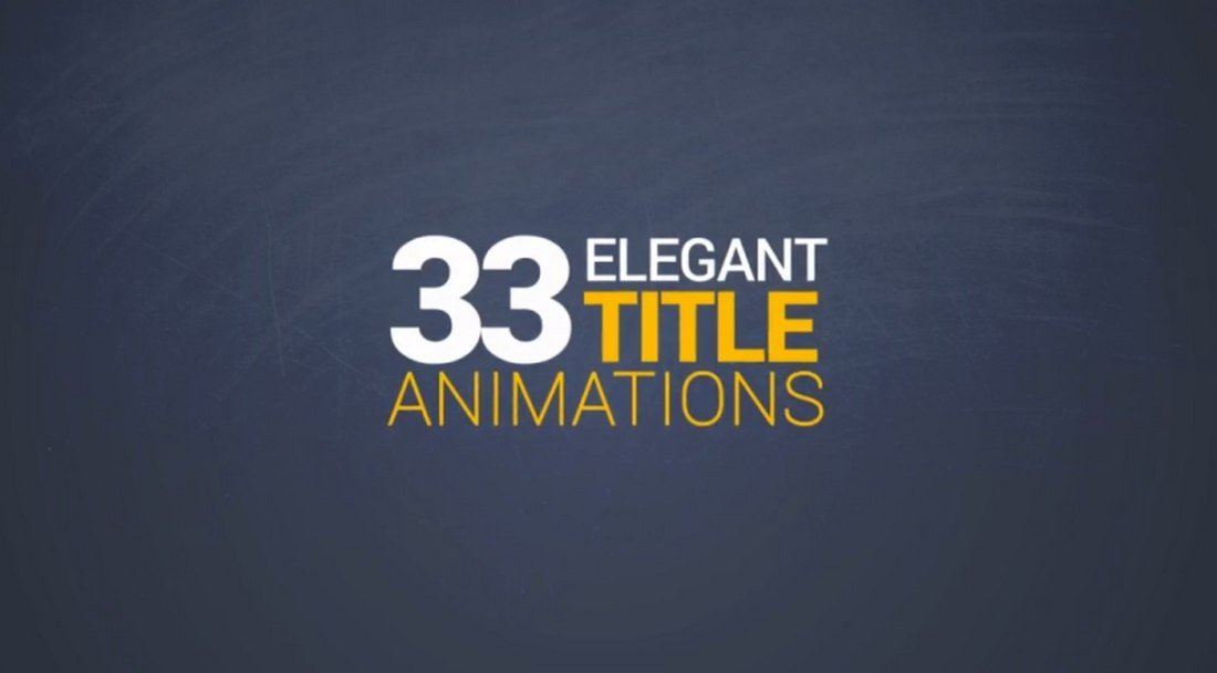 33 modèles élégants d'animations de titres After Effects
