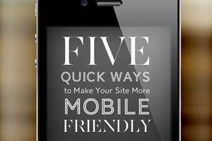 5 Quick Ways to Make Your Site More Mobile Friendly