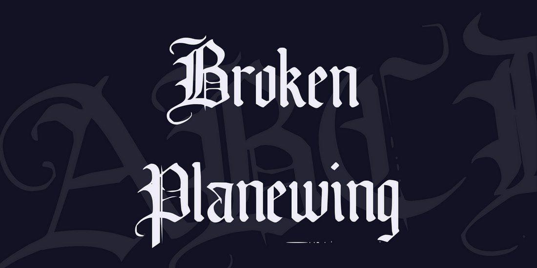 Broken-Planewing 35+ Best Blackletter Fonts design tips