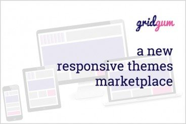 GridGum Theme Marketplace Is Open for Business