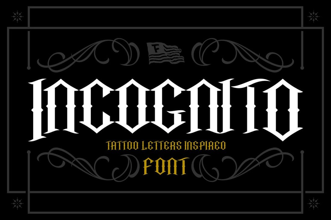 Incognito - Gothic Tattoo Font