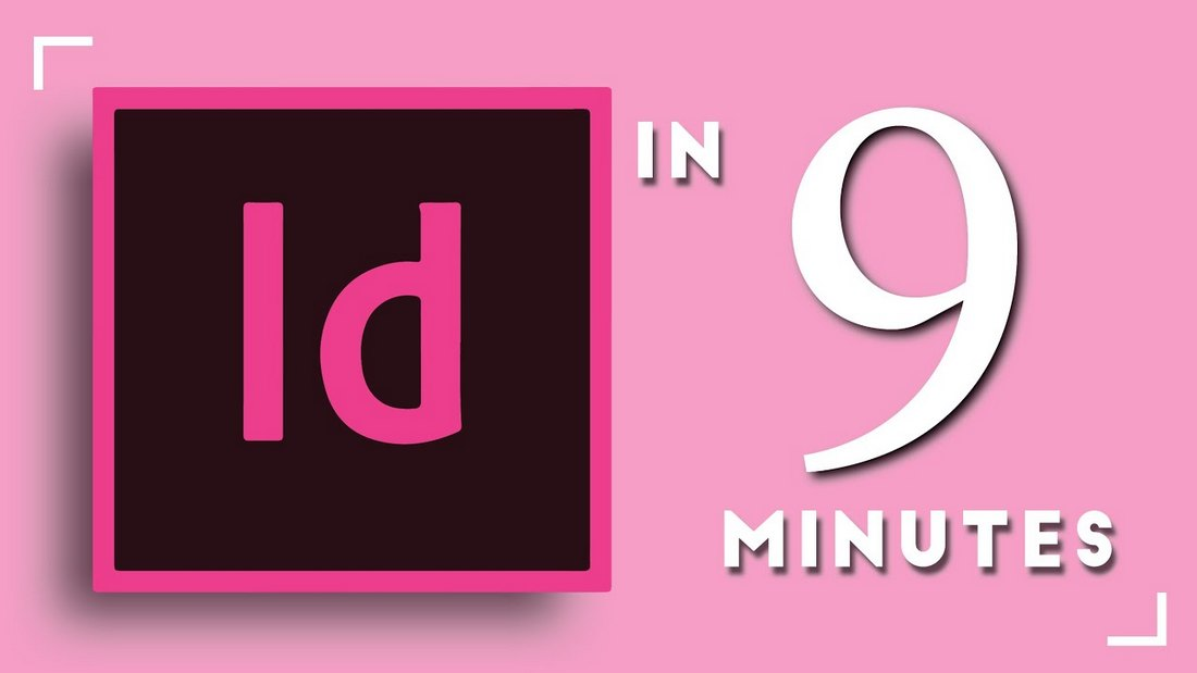 Learn Adobe InDesign in 9 Minutes