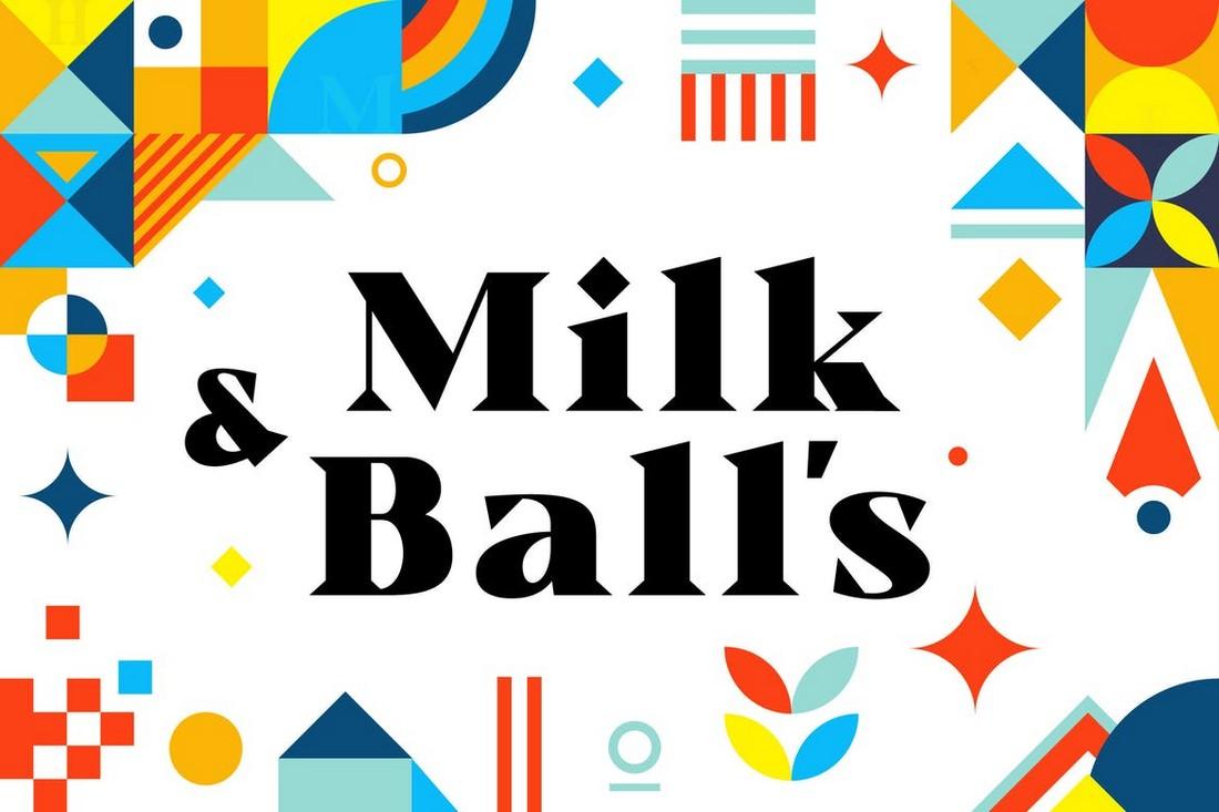 Milk and Balls - Creative Serif Font