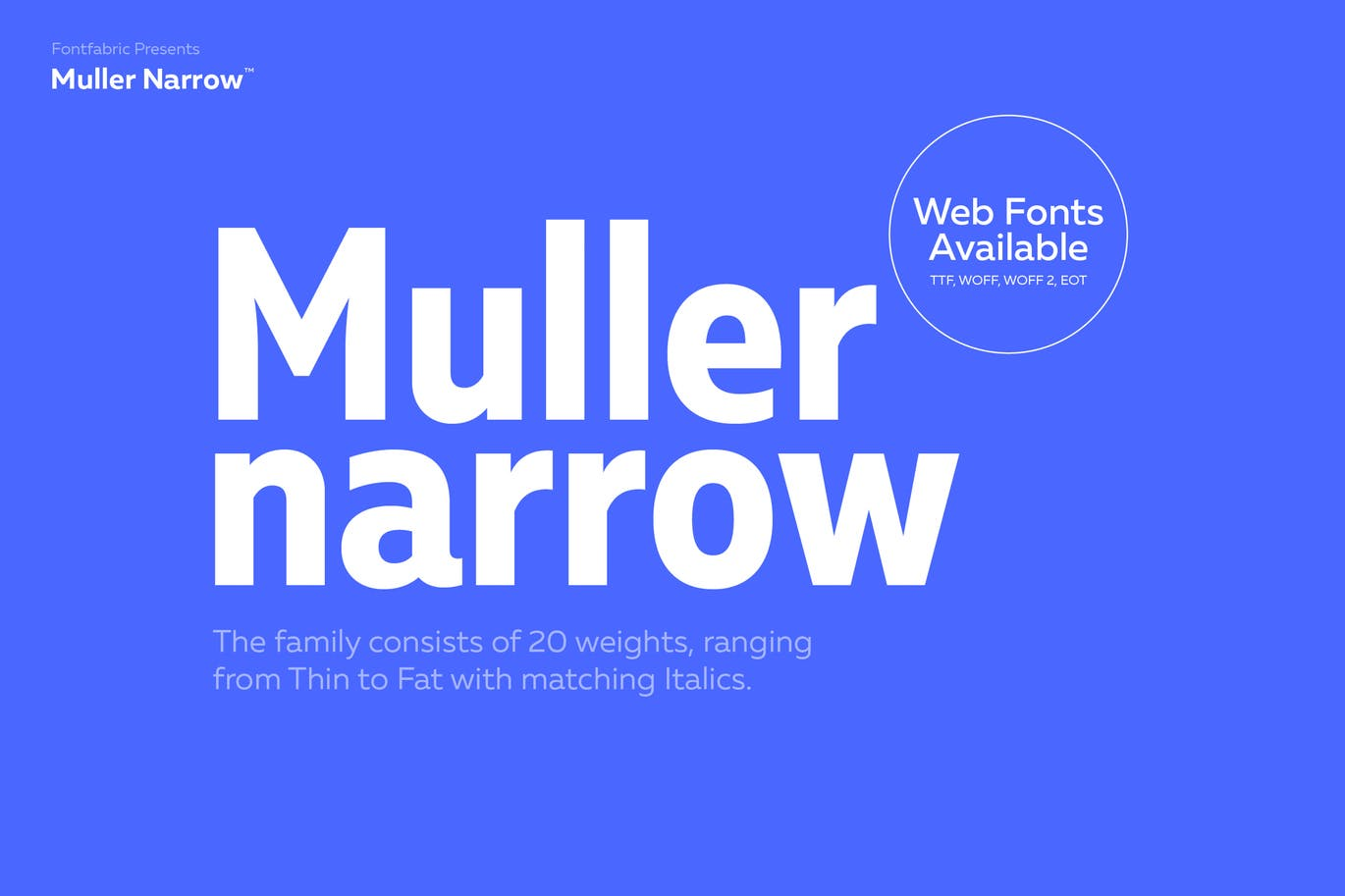 Muller Font Not Only Features An Elegant Modern Design But It Also Comes With A Massive Collection Of 20 Different Weights The Has Been Designed To