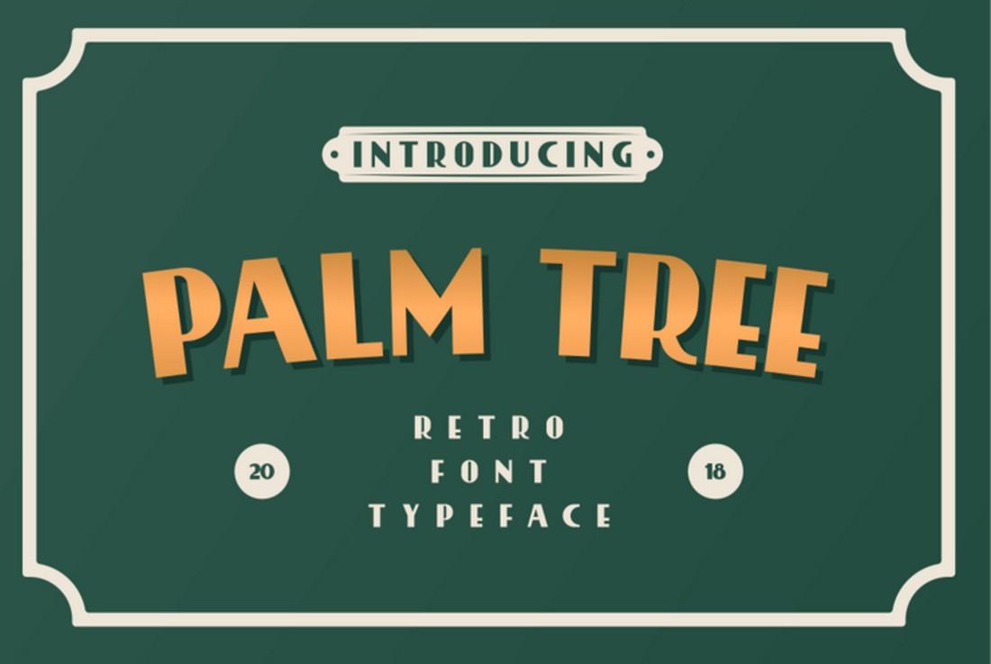 Palm-Tree-Free-Creative-Retro-Font 25+ Best Retro Fonts in 2021 (Free & Premium) design tips