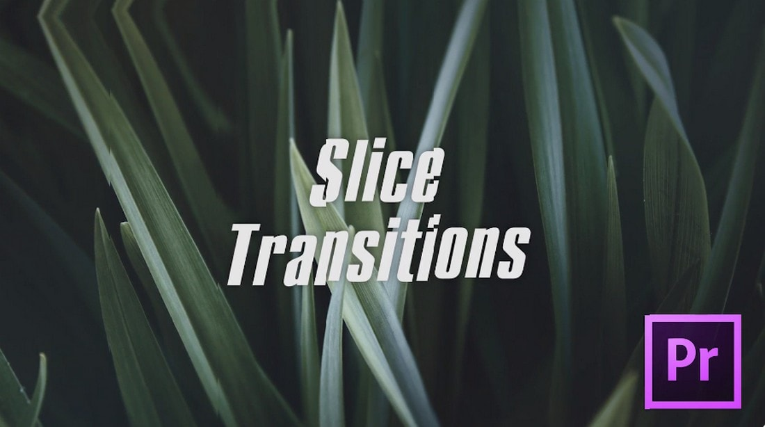 Slice Transitions Effects for Premiere Pro