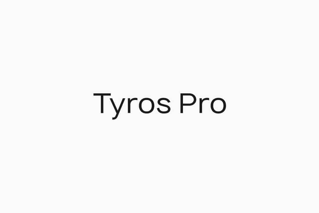 TYROS Pro - Geometric Sans-Serif Typeface