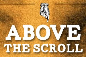 Above the Scroll: Does It Matter Anymore?