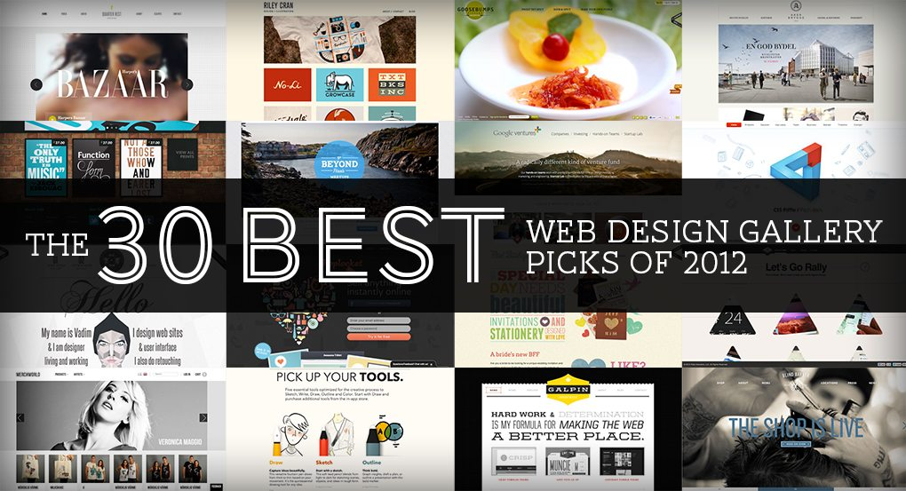 The 30 Best Web Design Gallery Picks of 2012 | Design Shack: designshack.net/articles/inspiration/the-30-best-web-design-gallery...