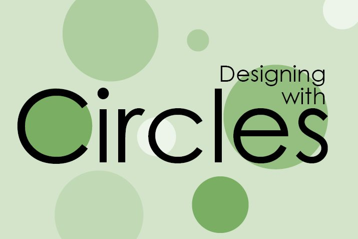 Designing With Circles: Tips and Advice | Design Shack