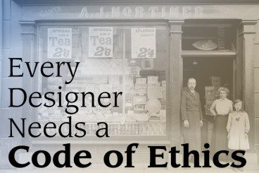 Why Every Designer Needs a Code of Ethics