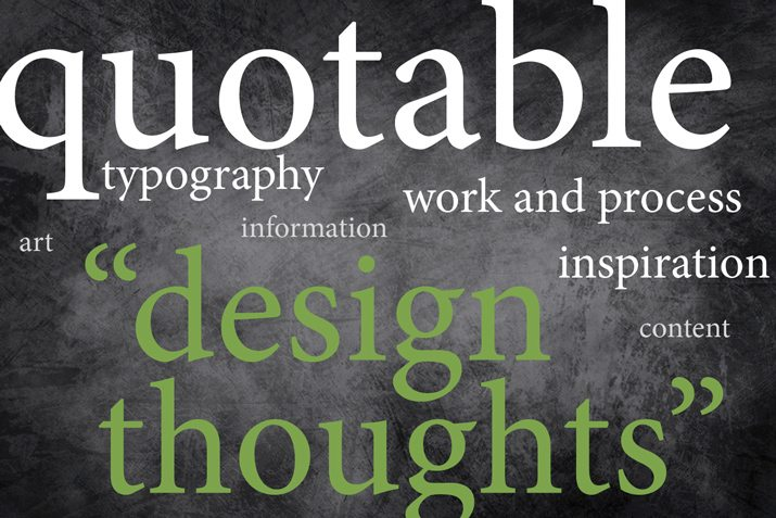 20 design quotes and what they can inspire design shack
