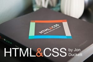 Duckett's HTML & CSS: A Beginner's Web Dev Book You Can Actually Read