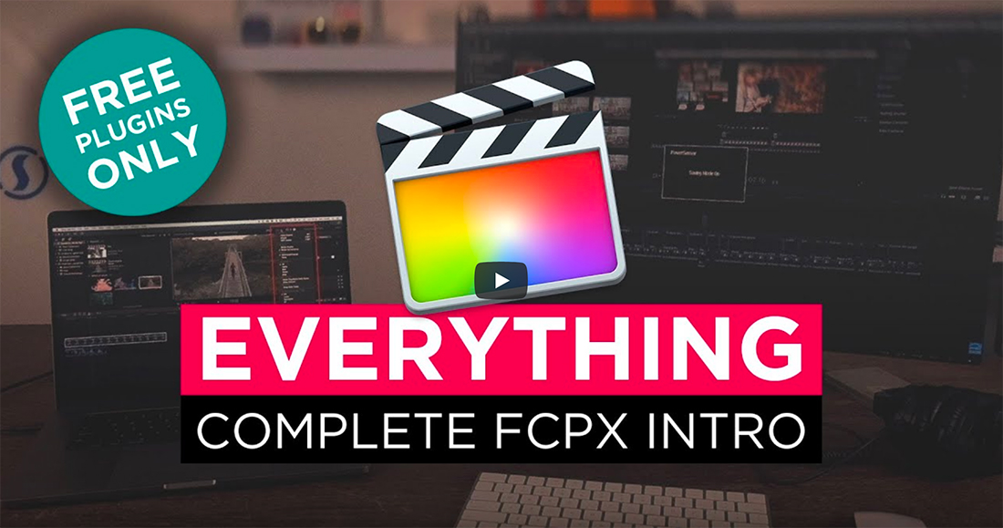 everything-fcx 15+ Best Final Cut Pro Tutorials for Beginners 2020 design tips