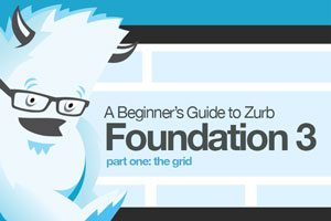 A Beginner's Guide to Zurb Foundation 3: The Grid