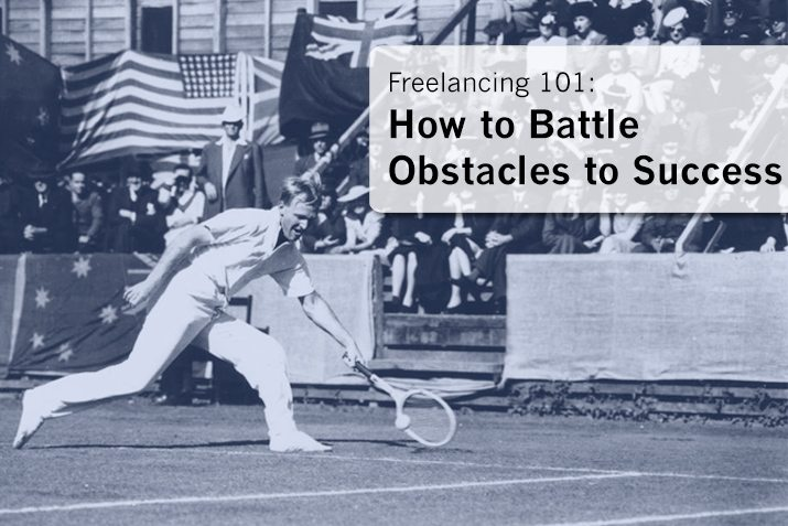 Freelancing 101: How to Battle Obstacles to Success