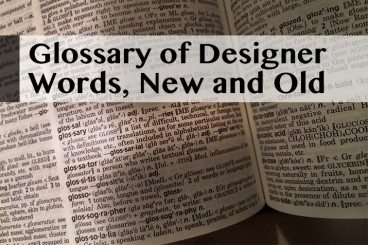 Glossary of Design Jargon – New & Old (Part 2)