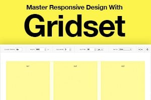 Master Responsive Web Design With Gridset