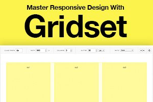 Master Responsive Web Design With Gridset