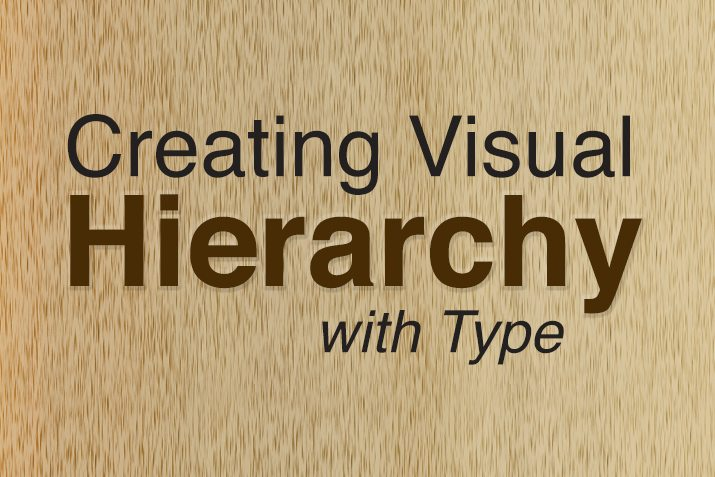 creating visual hierarchy with typography design shack
