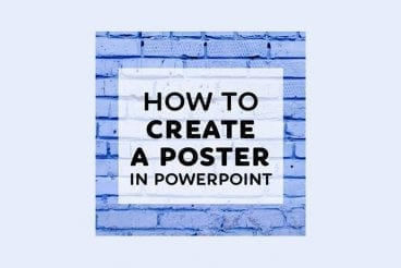 How to Make a Poster in PowerPoint: 10 Simple Steps