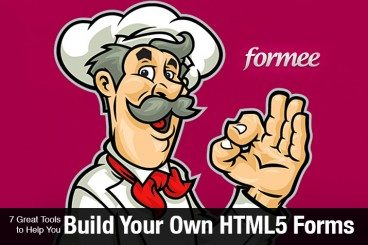 7 Great Tools to Help You Build Your Own HTML5 Forms