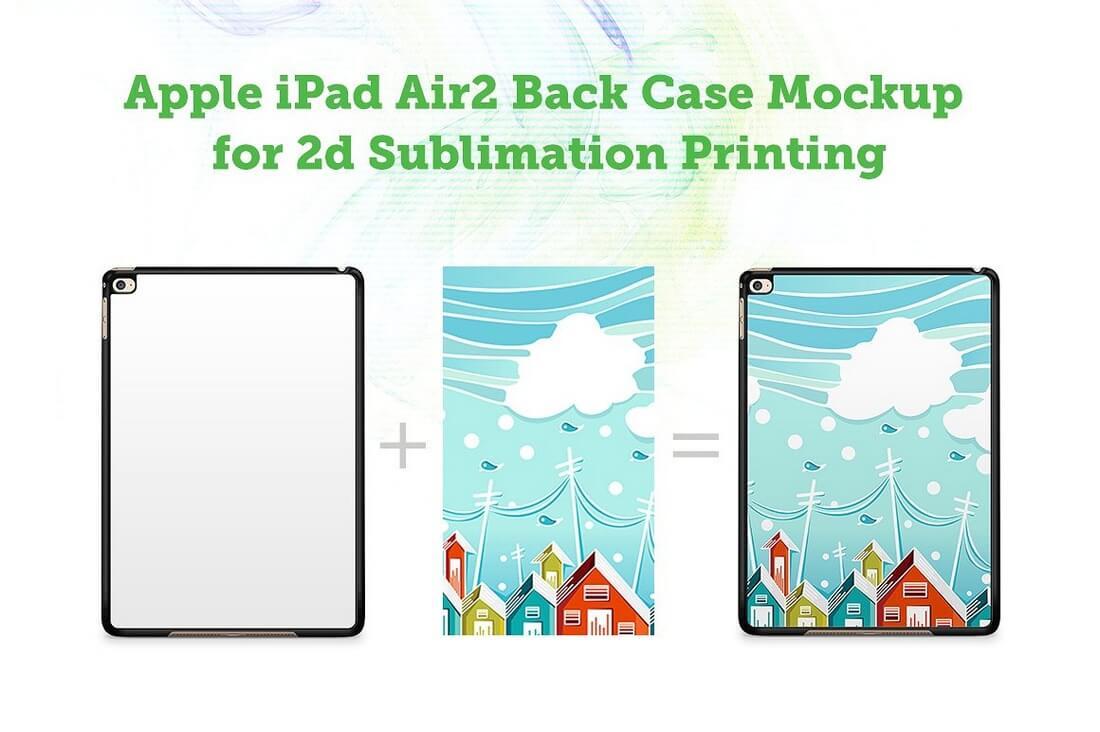 iPad-Air2-2d-Sublimation-Mock-up 100+ iPad Mockups: PSDs, Photos & Vectors design tips