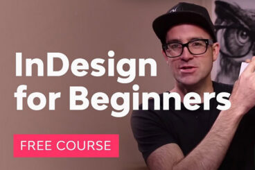 15+ Best Adobe InDesign Tutorials for Beginners 2021