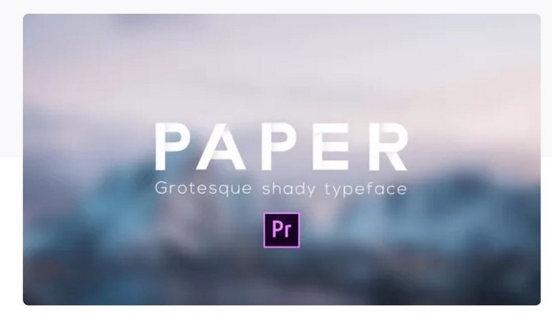 paper-typeface-premiere-pro-template 30+ Best Premiere Pro Templates 2019 design tips