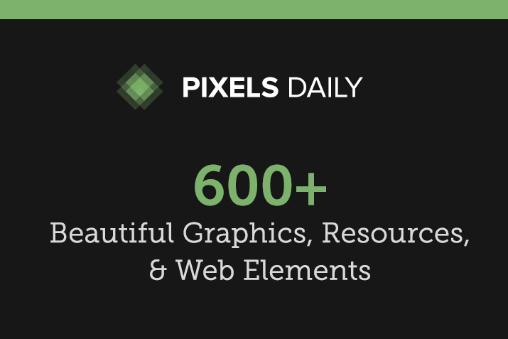 600+ Resources for $18 at PixelsDaily