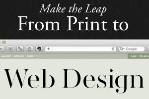 Keep That New Year's Resolution and Make the Leap From Print to Web Design
