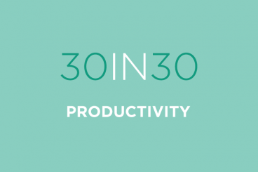 30 Tips to Be More Productive in 30 Days