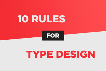 10 Rules for Perfect Type Design, Every Time