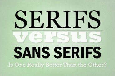 Serif vs. Sans Serif Fonts: Is One Really Better Than the Other?