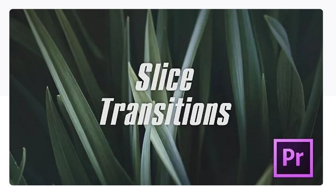 slice-transition-premiere-pro-template 30+ Best Premiere Pro Templates 2019 design tips