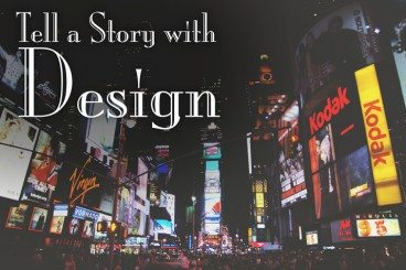 How to Tell a Story With Design