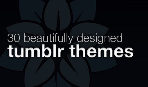 30 Beautifully Designed Tumblr Themes | Design Shack