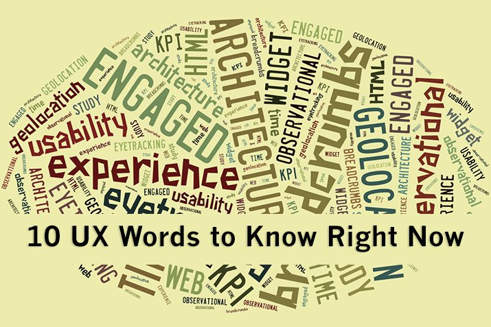 10 UX Phrases and Terms to Know Right Now