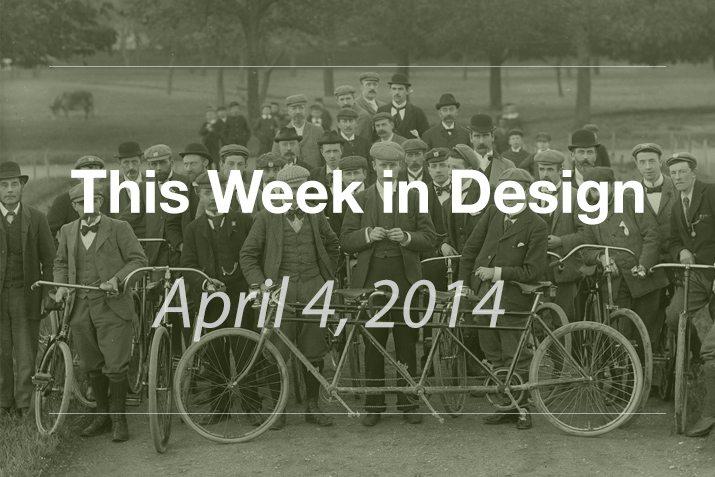 This Week in Design: April 4, 2014