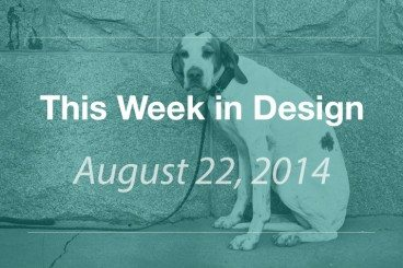 This Week in Design: Aug. 22, 2014