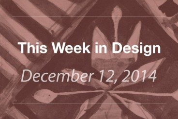 This Week in Design: Dec. 12, 2014