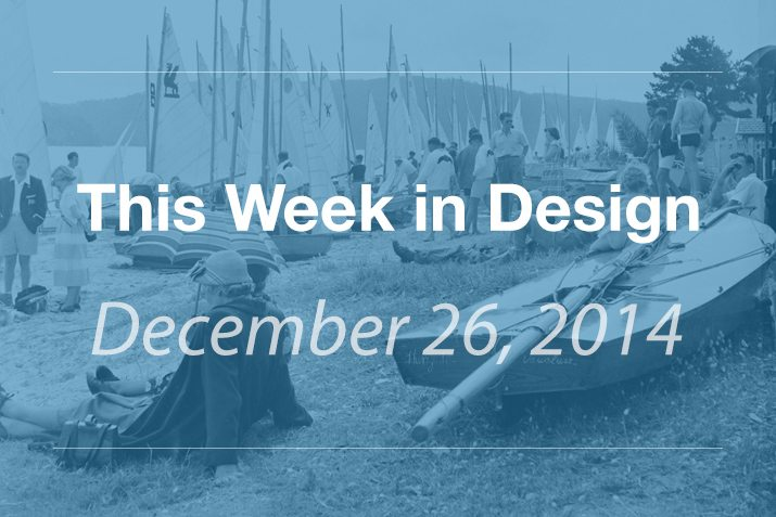 This Week in Design: Dec. 26, 2014