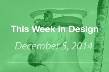 This Week in Design: December 5, 2014