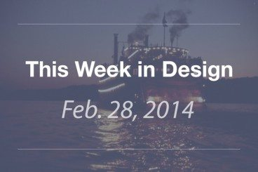 This Week in Design: Feb. 28, 2014
